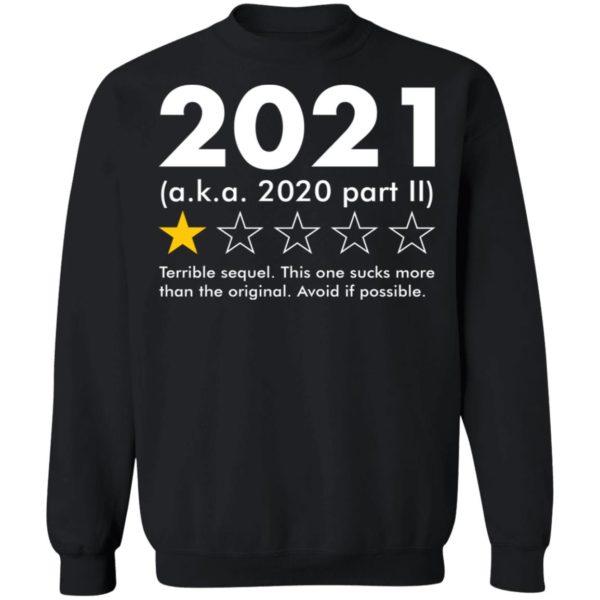 redirect09062021020924 8 600x600 - 2021 aka 2020 part II terrible sequel shirt