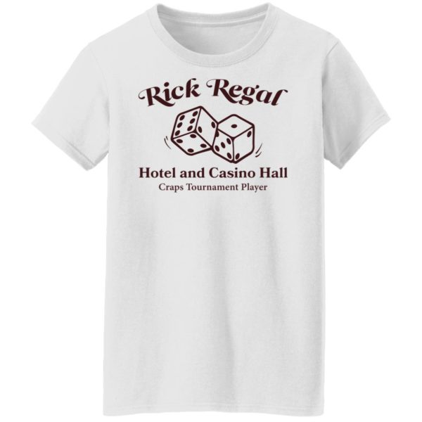 redirect09082021010950 2 600x600 - Rick regal hotel and casino hall shirt