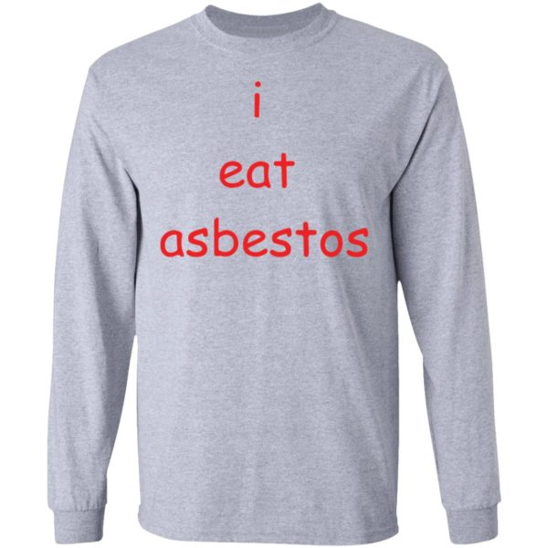 redirect09082021010952 1 600x600 - I eat asbestos shirt