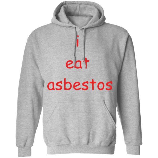 redirect09082021010952 3 600x600 - I eat asbestos shirt