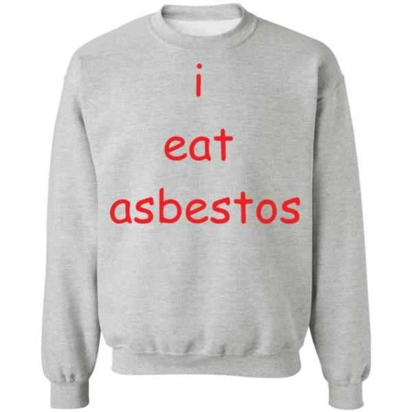 redirect09082021010952 5 600x600 - I eat asbestos shirt