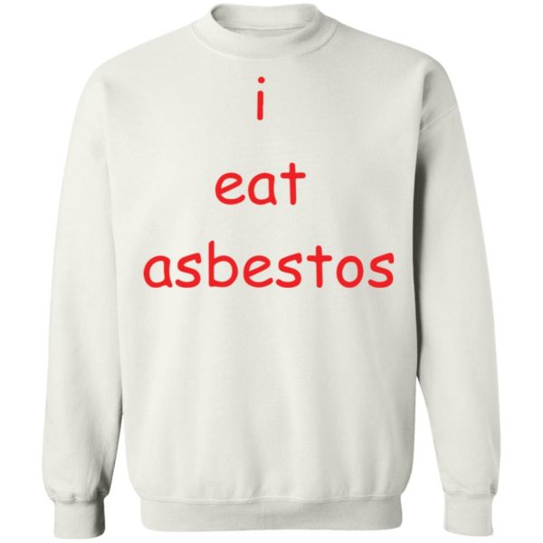 redirect09082021010952 6 600x600 - I eat asbestos shirt