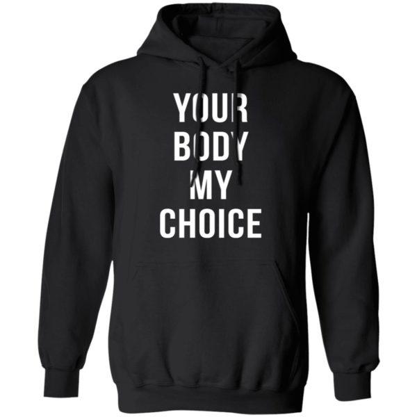 redirect09102021080900 6 600x600 - Your body my choice shirt