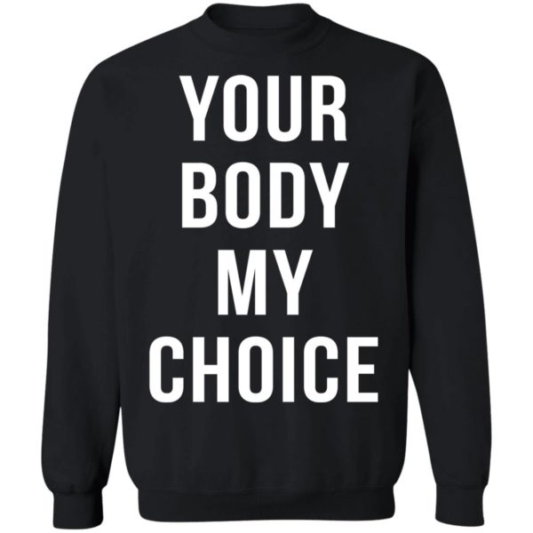 redirect09102021080900 8 600x600 - Your body my choice shirt