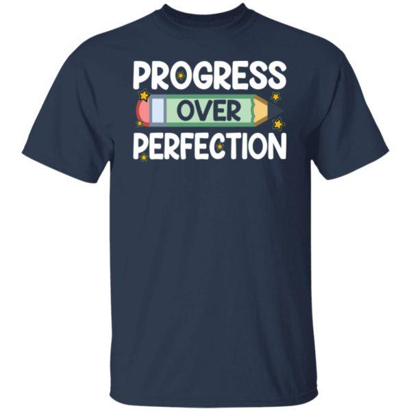 redirect09102021080912 1 600x600 - Progress over perfection shirt
