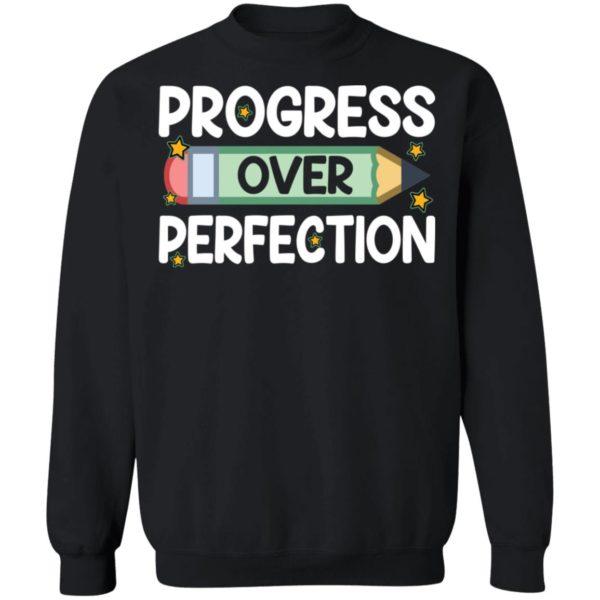 redirect09102021080912 8 600x600 - Progress over perfection shirt