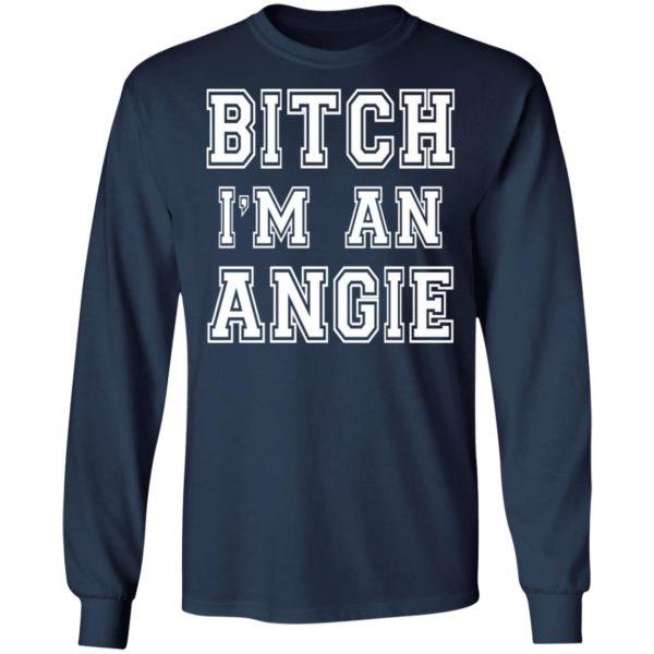 redirect10112021051054 1 600x600 - Bitch I'm an angie shirt